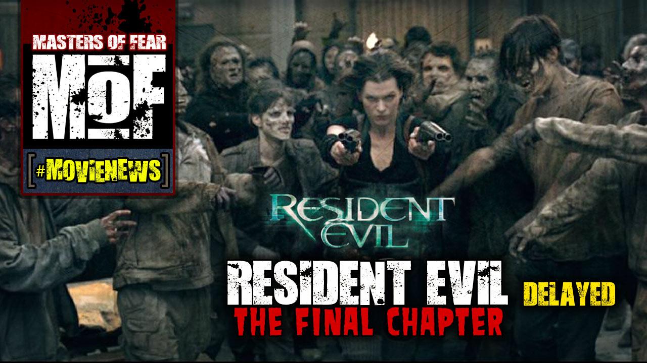 Resident Evil Final Chapter Fan: [#MovieNews] Resident Evil: The Final Chapter Delayed