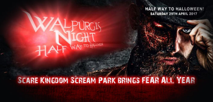 Scare Kingdom Scream Park is open 29TH APRIL for 1 SPECIAL Night!
