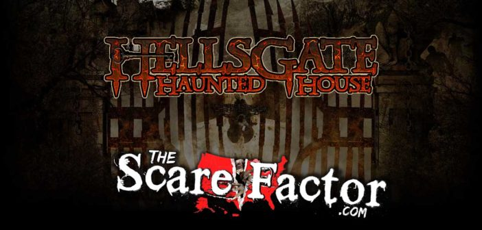 The Scare Factor 2017 Haunt Review for HellsGate Haunted House
