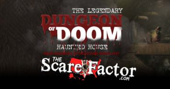 The Scare Factor 2017 Haunt Review for Dungeon of Doom Haunted House