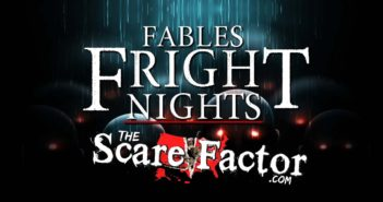 The Scare Factor 2017 Haunt Review for Fables Fright Nights Warehouse X