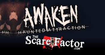 The Scare Factor 2017 Haunt Review for Awaken Haunted Attraction