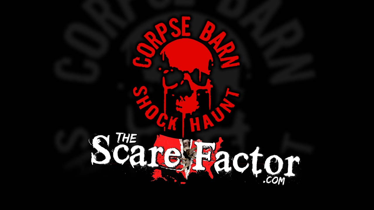 The Scare Factor 2017 Haunt Review for Corpse Barn Shock Haunt