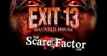 The Scare Factor 2017 Haunt Review for Exit 13 Haunted House