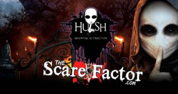 The Scare Factor 2017 Haunt Review for Hush Haunt