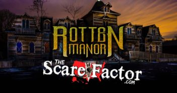 The Scare Factor 2017 Haunt Review for Rotten Manor