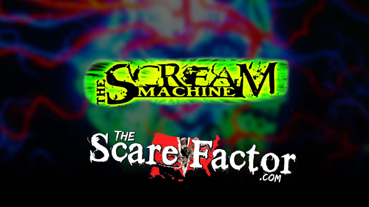 The Scare Factor 2017 Haunt Review for The Scream Machine