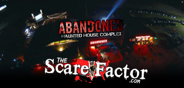 The Scare Factor 2017 Haunt Review for Abandoned Haunted House Complex