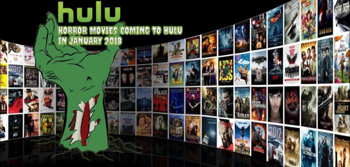 Horror Movies Coming to Hulu in January 2018