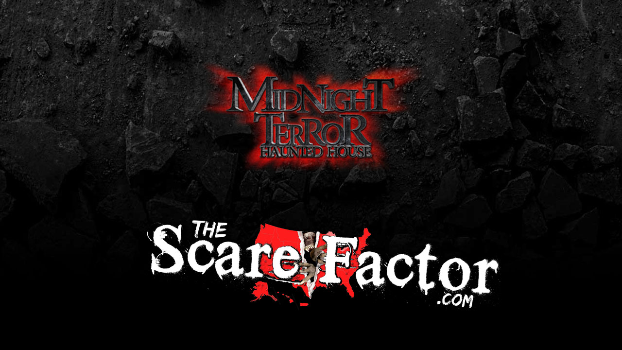 The Scare Factor 2017 Haunt Review for Midnight Terror Haunted House