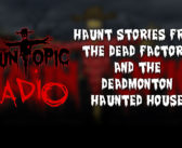 New Podcast from HaunTopic Radio | December 28th, 2017 Haunt Podcast